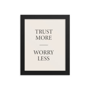 inspirational wall art poster with trust message